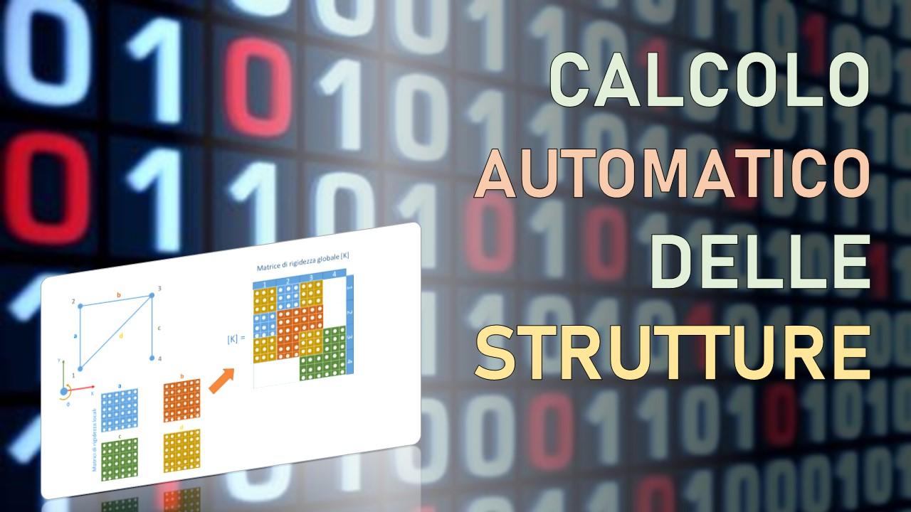 calcolo automatico delle strutture