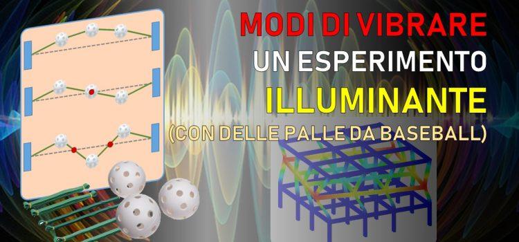 Modi di vibrare: un esperimento illuminante (con delle palle da baseball)