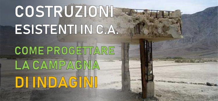 Costruzioni esistenti in cemento armato: come pianificare la campagna di indagini [NTC2018]