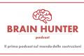Impara dagli esperti: parte il Brain Hunter podcast