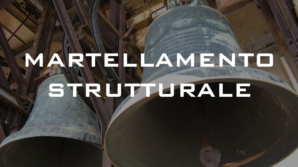 Martellamento strutturale: come vincerlo utilizzando delle campane [caso studio]