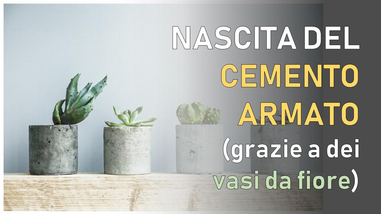 nascita del cemento armato
