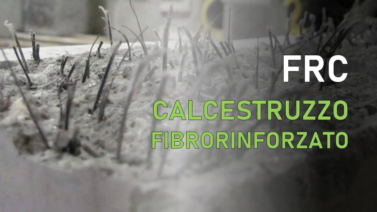 FRC calcestruzzo fibrorinforzato