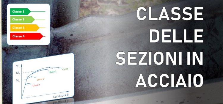Classe delle sezioni in acciaio: il metodo di classificazione delle NTC2018