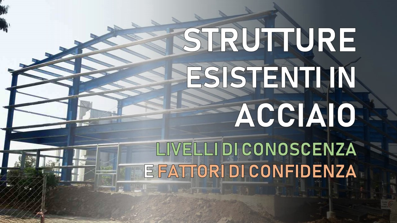 strutture esistenti in acciaio