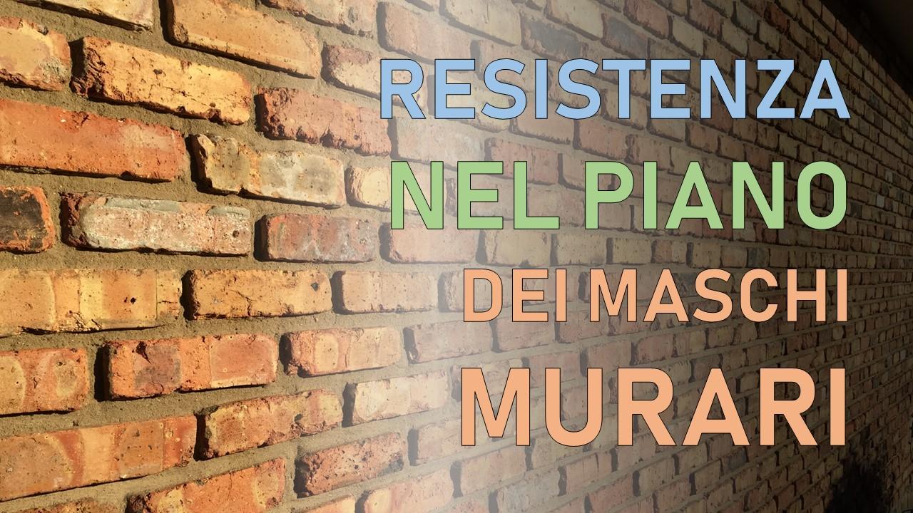 Resistenza nel piano dei maschi murari: meccanismi di rottura