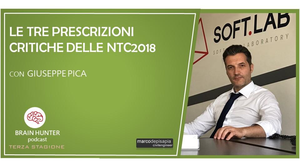 Le tre prescrizioni critiche delle NTC2018 – con Giuseppe Pica [Brain Hunter Podcast]