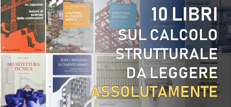 10 libri sul calcolo strutturale da leggere assolutamente