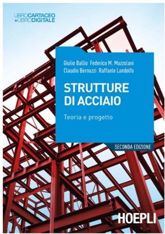 libri calcolo strutturale: strutture di acciaio, Ballio-Mazzolani