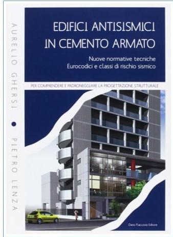 libri calcolo strutturale: edifici antisismici in cemento armato, Ghersi, Lenza