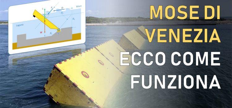 Mose di Venezia: la spinta di Archimede batte l'acqua alta. Ecco come funziona