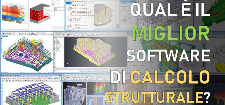Miglior software di calcolo strutturale: scopri la classifica completa del 2021
