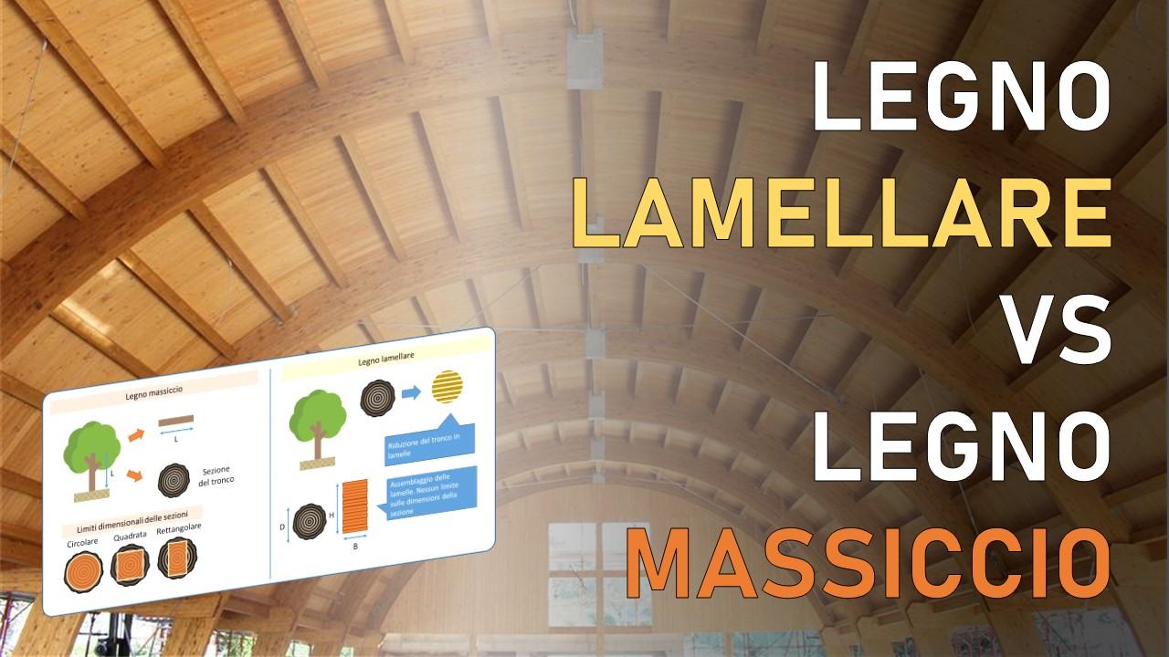 legno lamellare e legno massiccio per uso strutturale