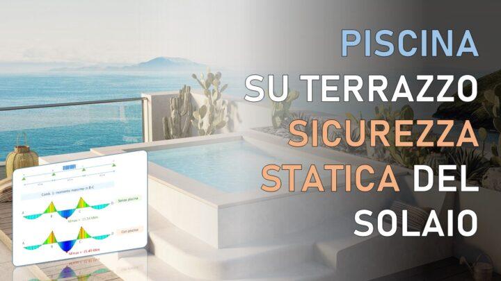 piscina su terrazzo: sicurezza strutturale solaio