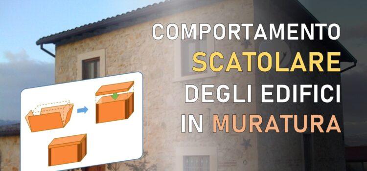 Comportamento scatolare degli edifici in muratura: 16 scenari possibili